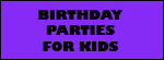 Birthday Party Options for Kids and children