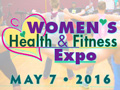 May 7, 2016 - 7 16th Annual Women's Health & Fitness Expo
